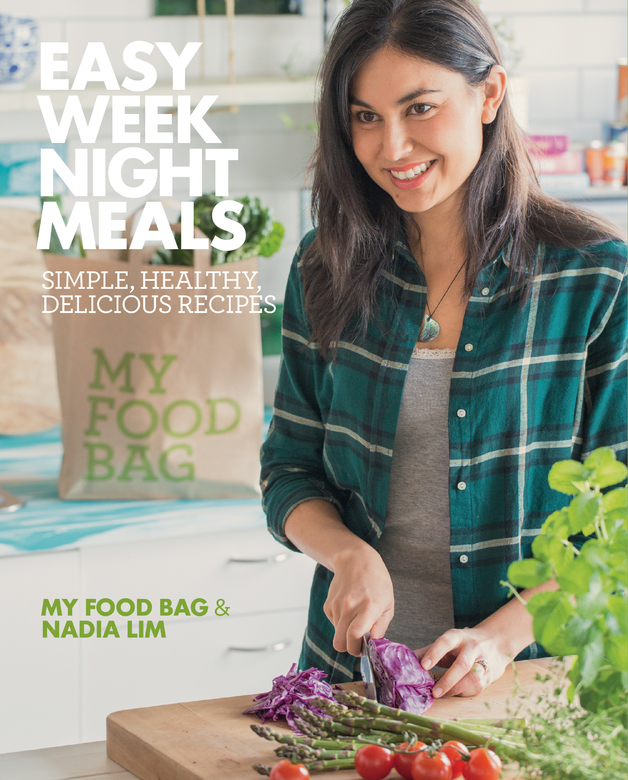 Easy weeknight meals nadia lim book in stock buy now at easy weeknight meals by nadia lim forumfinder Images