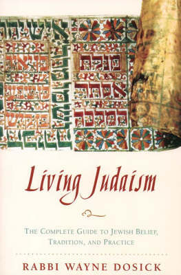 Living Judaism by Wayne Dosic