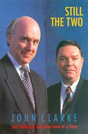 Still the Two by John Clarke