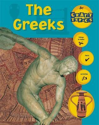 Craft Topics: The Greeks by Rachel Wright