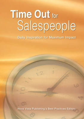Time out for Salespeople by Nova Vista Publishing's Best Practice Editors