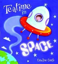 Teatime in Space by Caroline Castle