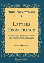 Letters from France, Vol. 2 by Helen Maria Williams image