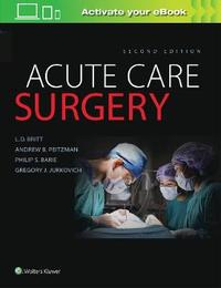Acute Care Surgery by LD Britt