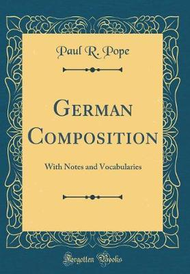 German Composition by Paul Russell Pope