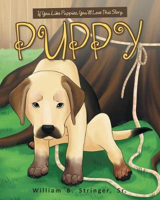 Puppy by William B Stringer Sr