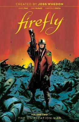 Firefly: The Unification War Vol 2 by Greg Pak