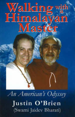 Walking with a Himalayan Master: An American's Odyssey by Justin O'Brien image