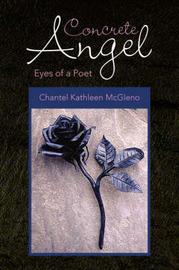 Concrete Angel by Chantel Kathleen McGleno image