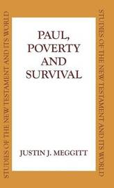 Paul, Poverty and Survival by Justin J. Meggitt image