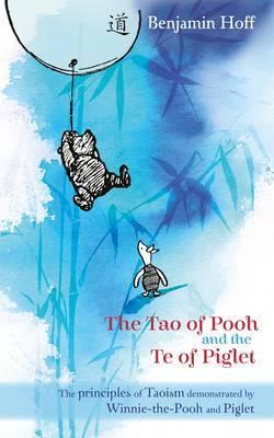 The Tao of Pooh & The Te of Piglet by Benjamin Hoff image