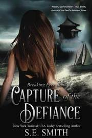 Capture of the Defiance by S E Smith
