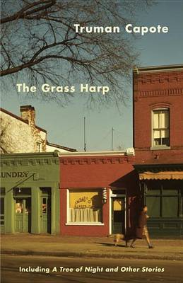 The Grass Harp by Truman Capote image