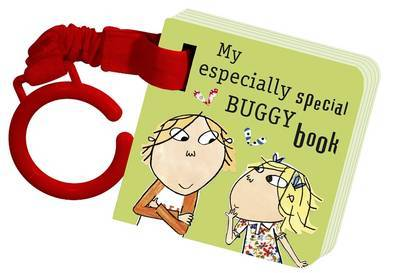 Charlie and Lola: My Especially Special Buggy Book