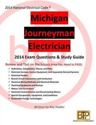Michigan 2014 Journeyman Electrician Study Guide by Ray Holder