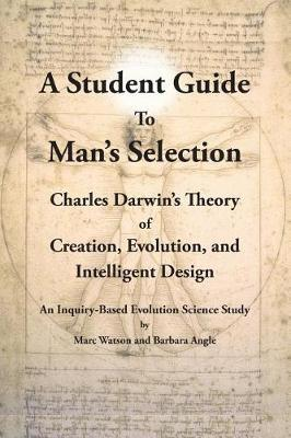 A Student Guide to Man's Selection by Marc Watson image