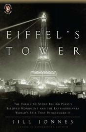 Eiffel's Tower by Jill Jonnes image