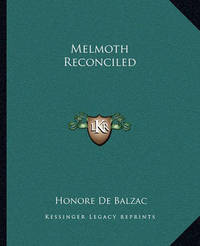 Melmoth Reconciled by Honore de Balzac