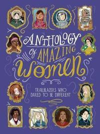 Anthology of Amazing Women by Sandra Lawrence