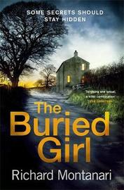 The Buried Girl by Richard Montanari