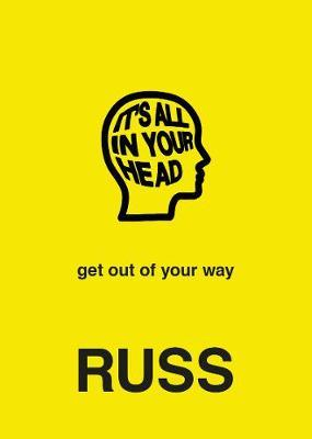 IT'S ALL IN YOUR HEAD by Russ image