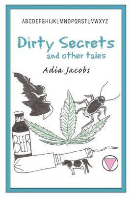 Dirty Secrets and Other Tales by Adia Jacobs image