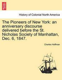 The Pioneers of New York by Charles Hoffman