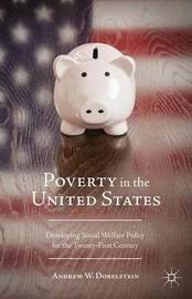 Poverty in the United States by Andrew W. Dobelstein