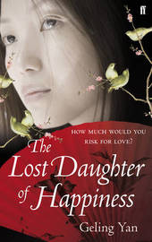 The Lost Daughter of Happiness by Geling Yan
