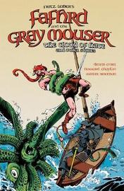 Fritz Leiber's Fafhrd And The Gray Mouser: Cloud Of Hate And Other Stories by Walter Simonson