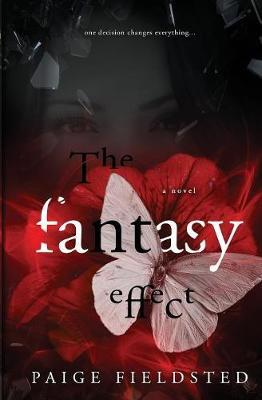 The Fantasy Effect by Paige Fieldsted