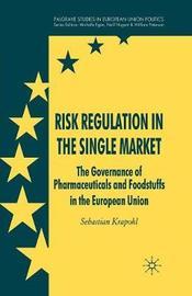 Risk Regulation in the Single Market by Sebastian Krapohl