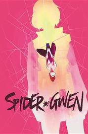 Spider-gwen Vol. 2 by Jason Latour