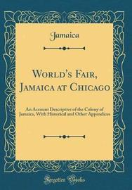 World's Fair, Jamaica at Chicago by Jamaica Jamaica image