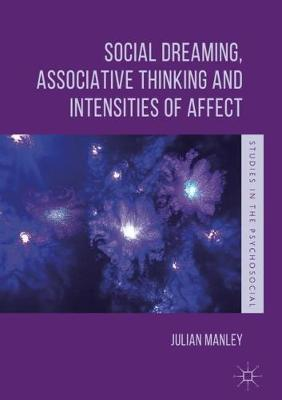 Social Dreaming, Associative Thinking and Intensities of Affect by Julian Manley image