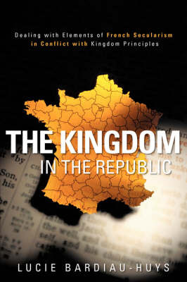 The Kingdom in the Republic by Lucie Bardiau-Huys image