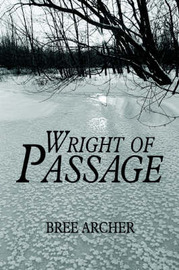 Wright of Passage by Bree Archer