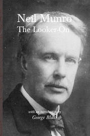 The Looker On by Neil Munro