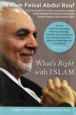 What's Right With Islam by Feisal Abdul Rauf image