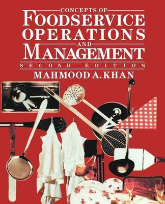 Concepts of Foodservice Operations and Management by Mahmood A. Khan