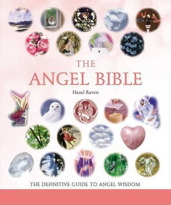 The Angel Bible by Hazel Raven