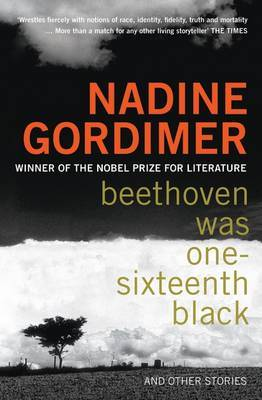Beethoven Was One-sixteenth Black by Nadine Gordimer image