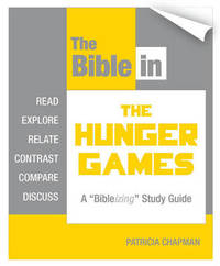 The Bible in The Hunger Games by Patricia Chapman