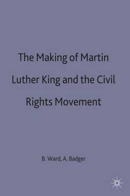 The Making of Martin Luther King and the Civil Rights Movement image