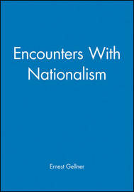 Encounters With Nationalism by Ernest Gellner image