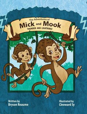 The Adventures of Mick and Mook by Bryson Reaume image