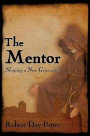 The Mentor by Robert Day Potter
