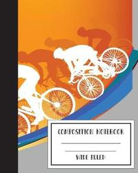Composition Notebook Wide Ruled Bike Cycling Sports 8 X 10,120 Pages by Mind Publisher