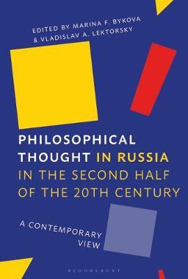 Philosophical Thought in Russia in the Second Half of the Twentieth Century