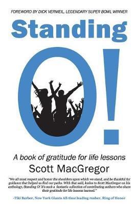 Standing O! by Scott MacGregor